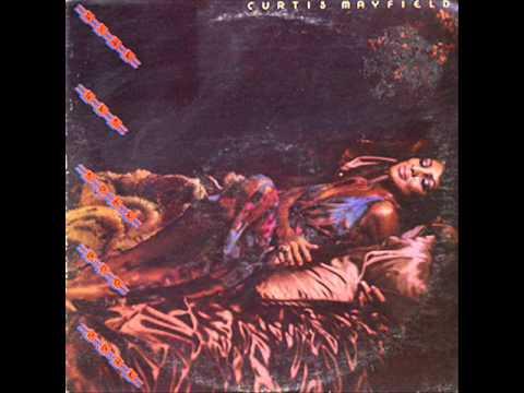 Curtis Mayfield - Get a Little Bit (1976)