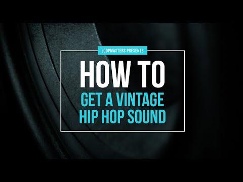 How To Get A Vintage Hip Hop Sound | Lo-Fi, Vintage, Classic Hip Hop Tutorial
