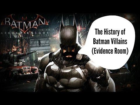 Batman: Arkham Knight - History of Batman Villains (Evidence Room)