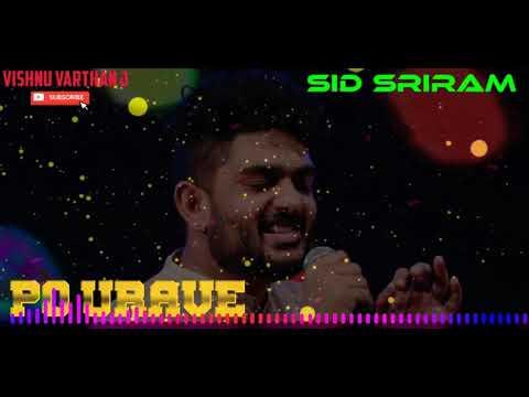 po-urave---sid-sriram---tamil-hit-songs