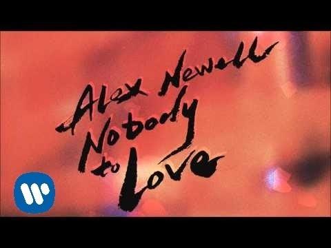 Alex Newell - Nobody to Love