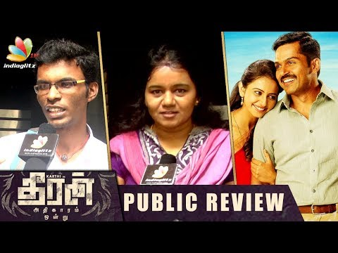 Theeran Adhigaram Ondru : Public Review &...