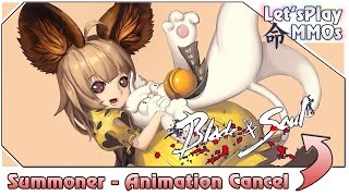 Animation Cancel do Summoner - Blade and Soul