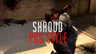 Cs:go Shroud - Pug Style