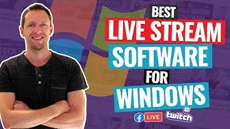 Best LIVE STREAM Software for PC / WINDOWS - Review!