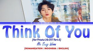 Download Lagu HA SUNG WOON - 'Think Of You' (Her Private Life OST Part.6) LYRICS [Color Coded SUB ROM/INDO/ENG] mp3