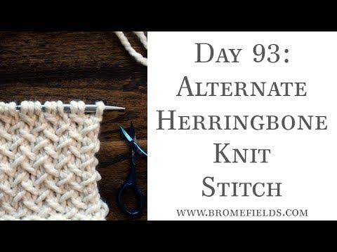 Day 93 Alternate Herringbone Knit Stitch 100daysofknitstitches