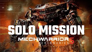 Solo Mech Mission (75 ton only) | Mechwarrior 5: Mercenaries | Full Mission Gameplay