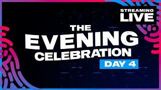 Evening Celebration Day 4 | Luminosity Streaming Live 2021