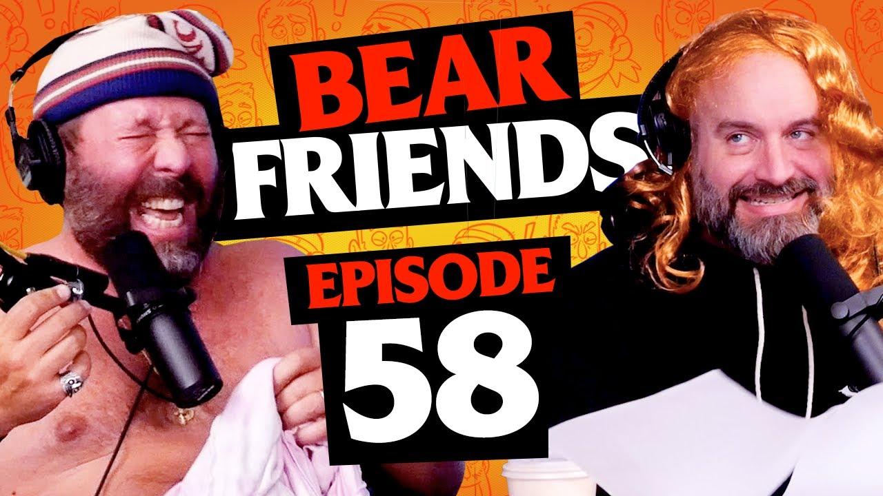 Bear Friends with Bert Kreischer and Tom Segura   Ep 58   Bad Friends