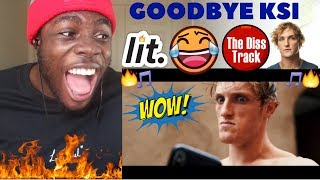 LOGAN PAUL - GOODBYE KSI (DISS TRACK) FEAT. KSI REACTION!!!