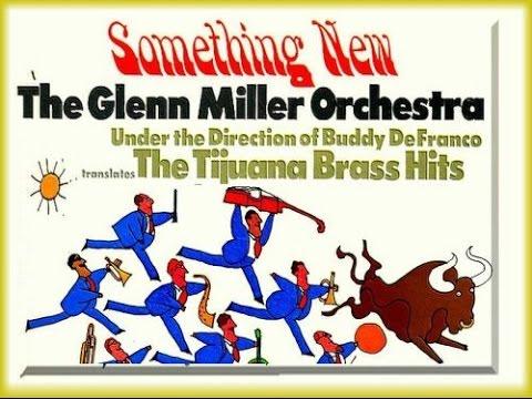 Something New  - Glenn Miller Orchestra