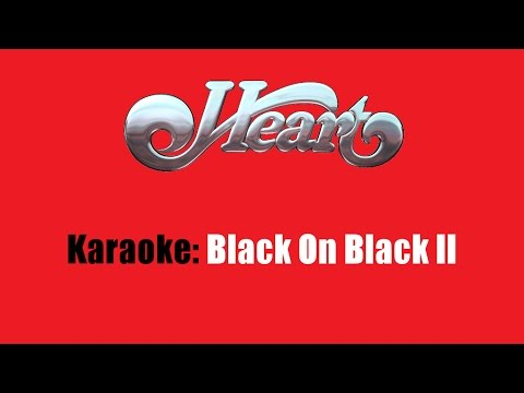 Karaoke: Heart / Black On Black II