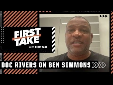 Doc Rivers tells Stephen A.: 'We would love to have Ben Simmons back' | First Take