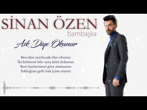 Sinan Özen - Aşk Diye Okunur (Official Lyric Video)