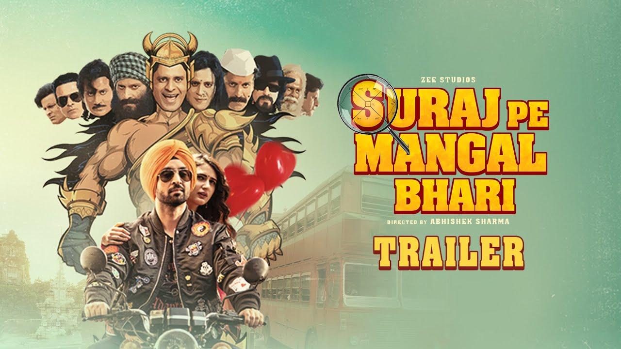 Download Suraj Pe Mangal Bhari | Official Trailer | Diljit | Manoj | Fatima | Abhishek Sharma | This Diwali