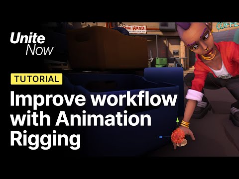improve-your-animation-workflow-with-animation-rigging-|-unite-now-2020