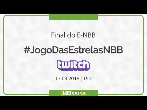 #JogoDasEstrelasNBB | Final do E-NBB | 17.03.2018