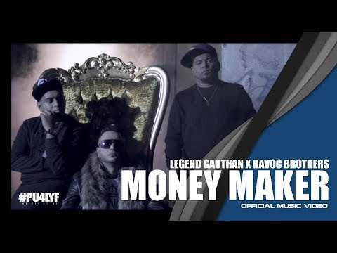 Money Maker - Legend Gautan x Havoc Brothers x Deejay Gan // Official Music Video 2017