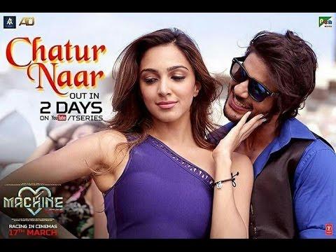 Chatur Naar Song  - Machine   Lyrics