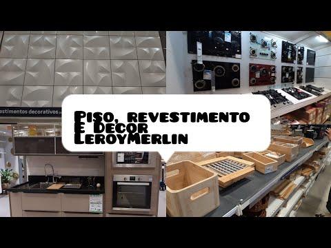 Leroy Merlin/ piso laminado/ porcelanato/ revestimento e Decor.