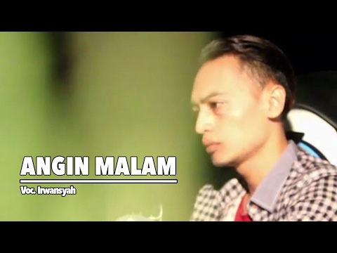 Irwan Syah - Angin Malam (Official Music Video)