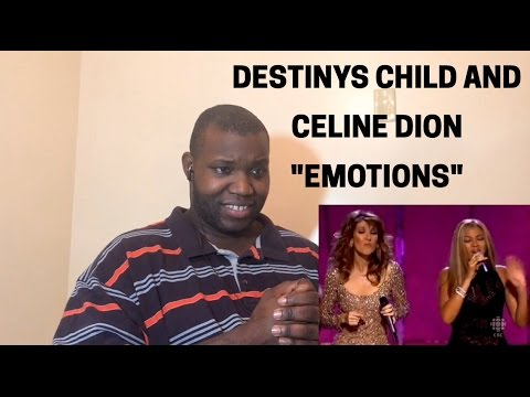 Celine Dion and Destiny's Child- Emotions (Reaction)