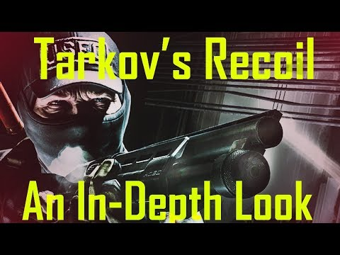 An In-Depth Look At Escape From Tarkov's Recoil Mechanics