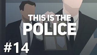 This Is The Police - Ending the War - PART #14