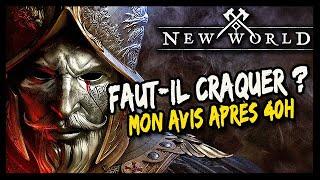 FAUT-IL CRAQUER POUR NEW WORLD ? MON AVIS APRES 40H !