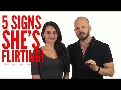 Is She Flirting With You? 5 Signs She is Interested In You