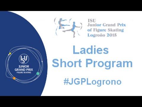 2015 ISU Junior Grand Prix - Logroño Ladies Short Program