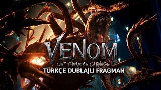 Venom 2  Türkçe Dublajlı Fragman