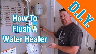 How To Flush A Hot Water Heater To Remove Sediment