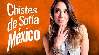 Chistes de Sofía México