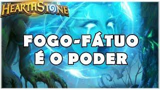 HEARTHSTONE - FOGO-FÁTUO É O PODER! (STANDARD TOKEN DRUID)