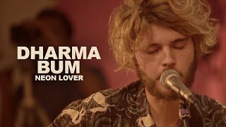Dharma Bum - Neon Lover | LES CAPSULES live