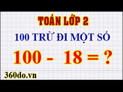 Toán lớp 2 – Cách tính nhanh bài toán 100 trừ đi một số