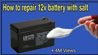 How to repair 12v battery. 12V बैटरी को कैसे रिपेयर करे घर पर।