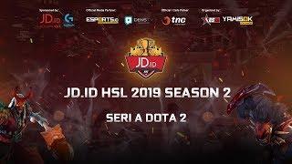 JD ID HSL 2019 Season 2 | SERI A DOTA 2