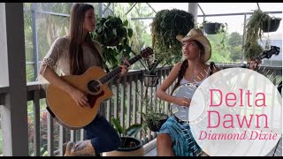 """Delta Dawn"" Tanya Tucker- Diamond Dixie Cover"