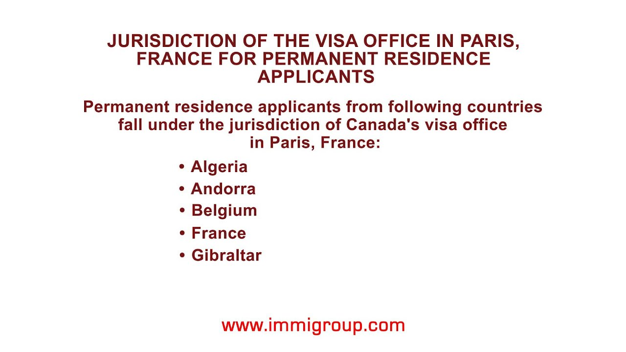 Jurisdiction of the visa office in Paris, France for permanent ...