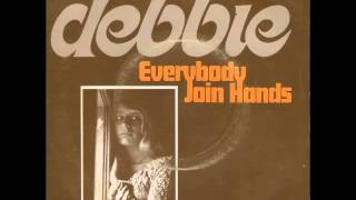 Debbie - Everybody Join Hands