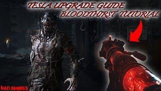 """THE FINAL REICH"" - TESLA GUN UPGRADE GUIDE! *THE BLOODTHIRST* STEP BY STEP WALKTHROUGH"