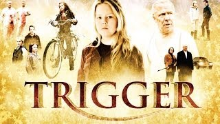 Trigger - Official Trailer