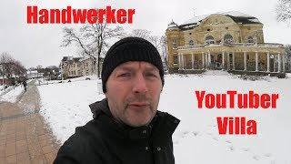 YouTuber Villa der Handwerker- Der größte YT Handwerker Zusammenschluss