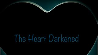 """The Heart Darkened"" Bethel Apostel Bible Study"