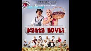 Katta hovli o'zbek film   Катта ховли узбекфильм