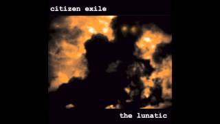 Download Don't Mean Nothing - Citizen Exile MP3 song and Music Video