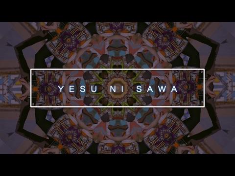 Yesu Ni Sawa (Lyric Video) - Beauty For Ashes